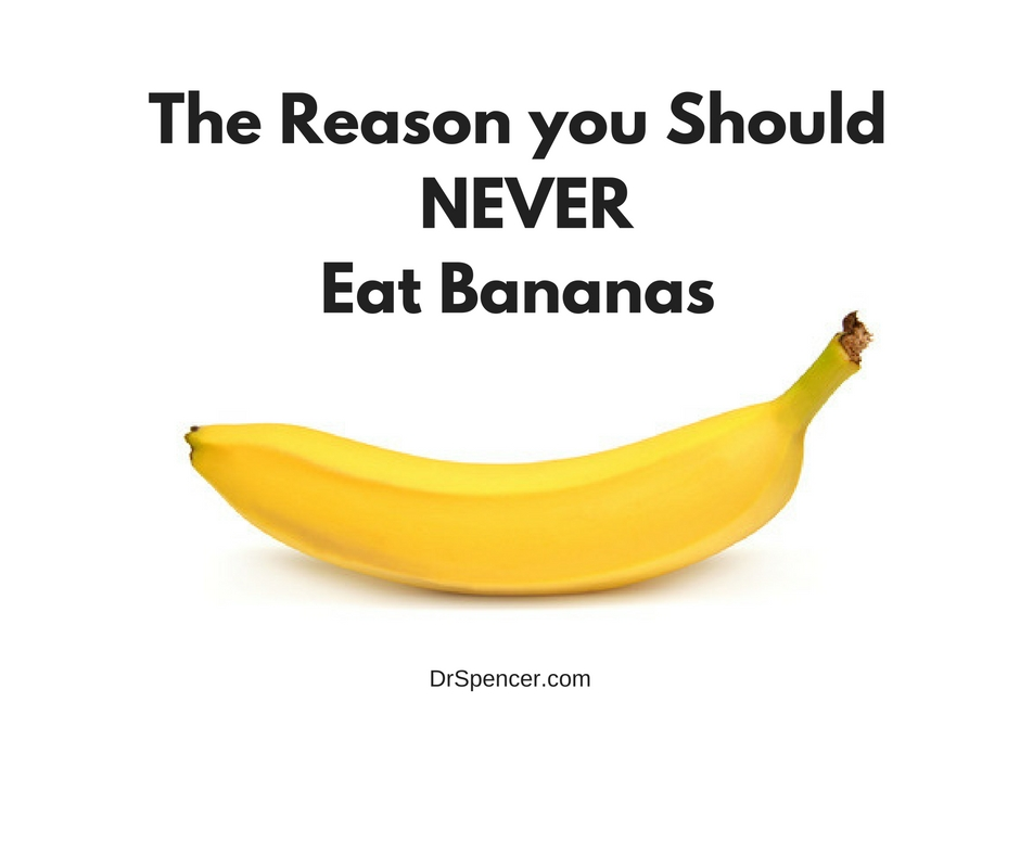 The Reason you Should NEVER Eat Bananas