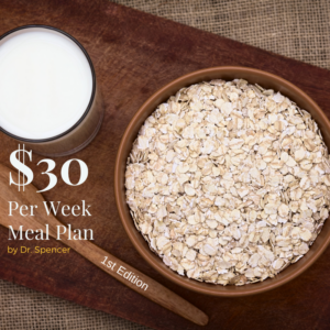 30 Bucks a Week Meal Plan – 1